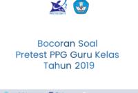 Bocoran Soal Pretest PPG Guru Kelas Tahun 2019